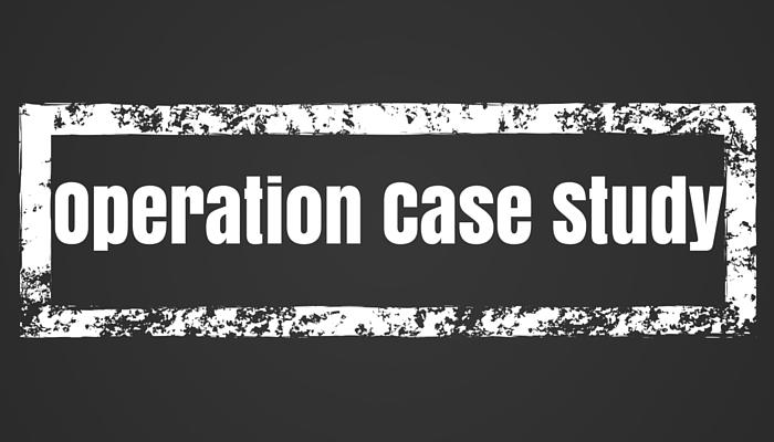 Operation Case Study